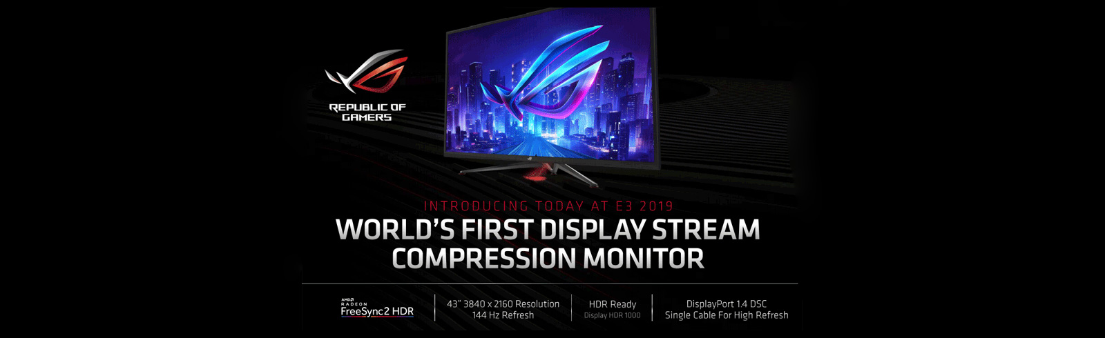 A 43-inch 4K UHD Asus ROG gaming monitor is the first with Display Stream Compression