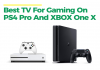 Best TV For Gaming On PS4 Pro And XBOX One X